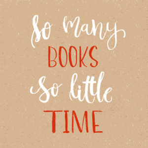 So many books, So little time - Isolated calligraphy on white background. Hand lettering art piece. Good for posters, t-shirts, prints, cards, banners for library. Modern brush lettering print.